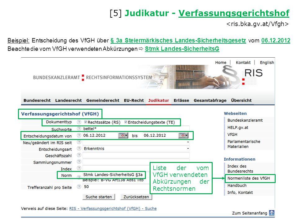 [5] Judikatur - Verfassungsgerichtshof <ris.bka.gv.at/Vfgh>